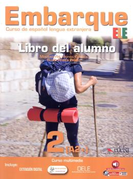 Embarque 2 - Libro Del Alumno - Incluye Extension Digital + Audio Descargable