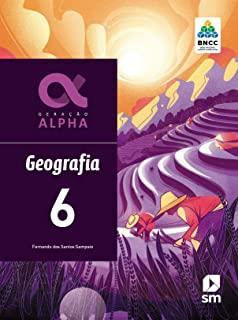 Geração Alpha Geografia 6 Ed 2019 - Bncc