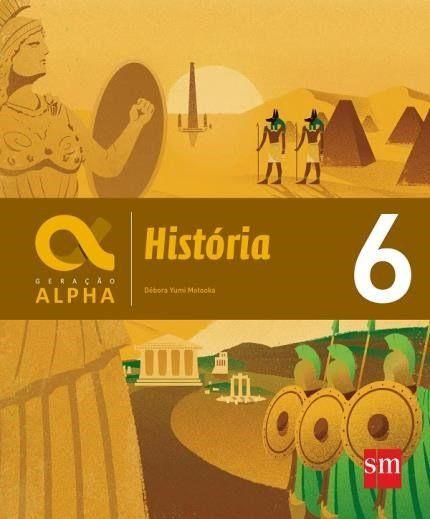 Geração Alpha - História 6º Ano