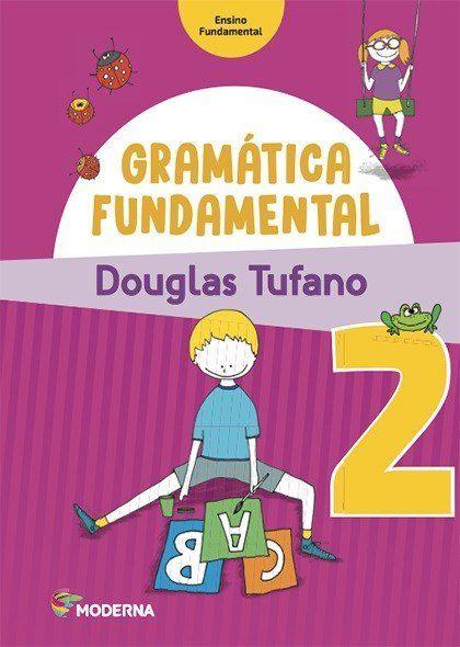 Gramática Fundamental - 2º Ano - 3ª Ed. 2016