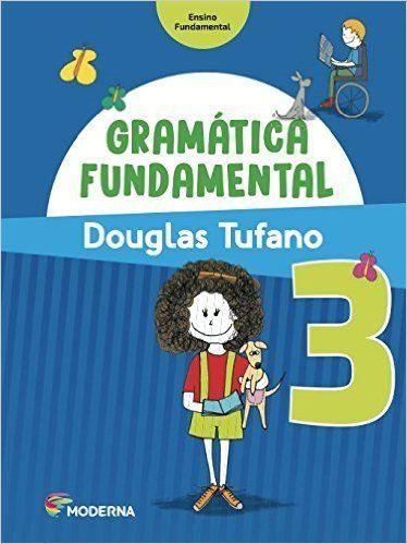 Gramática Fundamental - 3º Ano - 3ª Ed. 2016