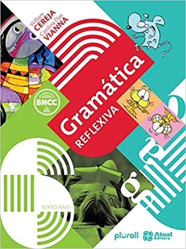 Gramática reflexiva - 6º ano (Português)