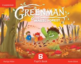 Greenman And The Magic Forest B Pupils Book With Stickers And Pop Outs