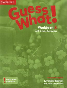 Guess What! 3 Workbook With Online Resources - American