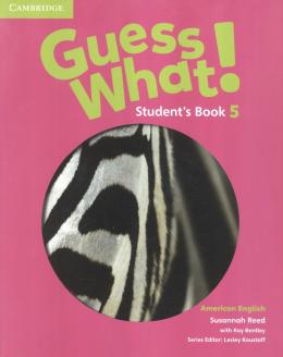 Guess What! 5 Student´s Book - American