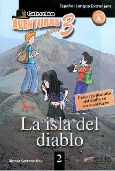La Isla Del Diablo - Nivel a - Colección Aventuras Para 3