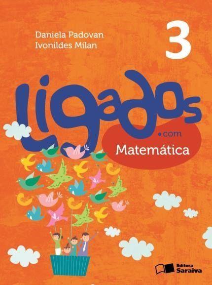 Ligados.Com - Matemática - 3º Ano - 2ª Ed. 2015