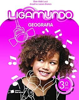 Ligamundo - Geografia - 3º Ano