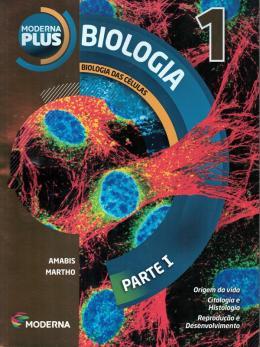 Moderna Plus - Biologia - 1º Ano