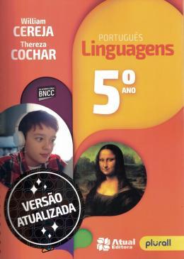 Portugues Linguagens 5º Ano - Versao Atualizada De Acordo Com A Bncc - 7ª Ed