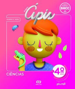 Projeto Apis - Ciencias - 4º Ano - 4ª Ed