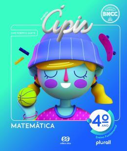 Projeto Apis - Matemática - 4º Ano - 4ª Ed