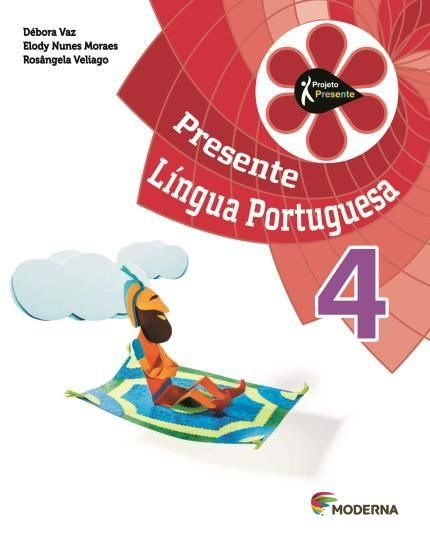 Projeto Presente - Português 4°Ano - 4ª Edição