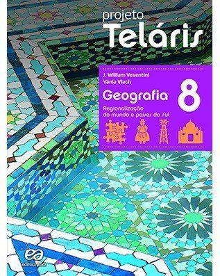 Projeto Teláris Geografia - 8º Ano - 2ª Ed. 2015