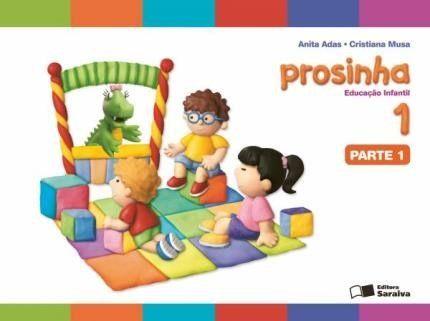 Prosinha - Vol. 1 - Educação Infantil