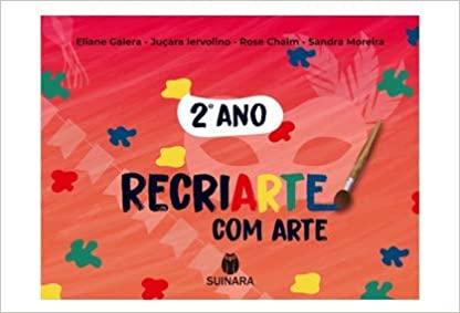 RECRIARTE COM ARTE 2 ANO