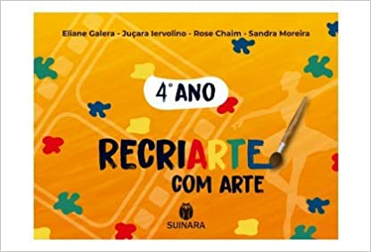 RECRIARTE COM ARTE 4 ANO