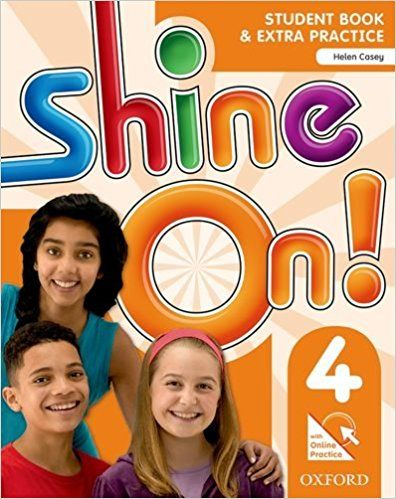 Shine On! 4 - Student Book Pack (+ Online Practice)