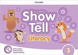 Show And Tell 3 Literacy Book - 2nd Ed.
