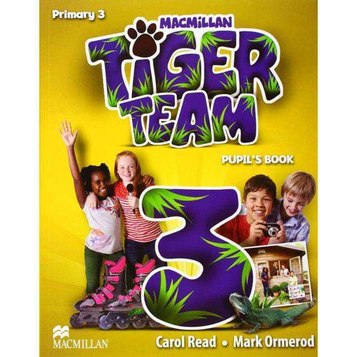 Tiger Team 3 Pupils Book