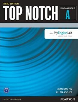 TOP NOTCH FUNDAMENTALS SPLIT A SB WITH MYENGLISHLAB - 3RD ED