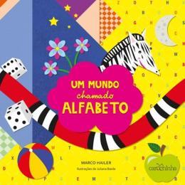 UM MUNDO CHAMADO ALFABETO