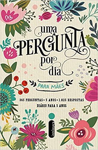 Uma Pergunta por Dia Para Mães (Português) Capa dura  10 abril 2017