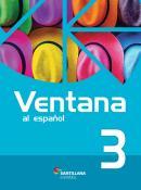 Ventana Al Espanol 3 Libro Del Alumno + Multirom + Libro Digital Interactivo - 2ª Ed
