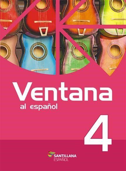 Ventana Al Español 4 - 2ª Ed. 2016