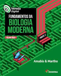 Vereda Digital. Fundamentos da Biologia Moderna - Parte I