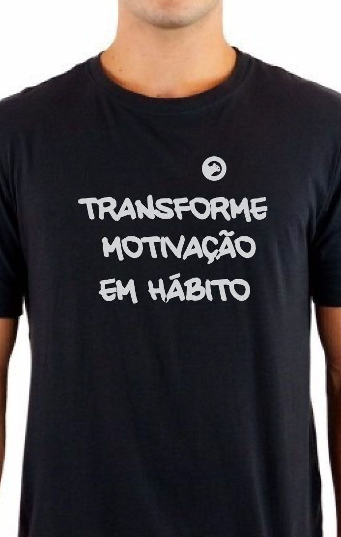 Camiseta 100% Algodão Transforme Motivação em Hábito Feminina
