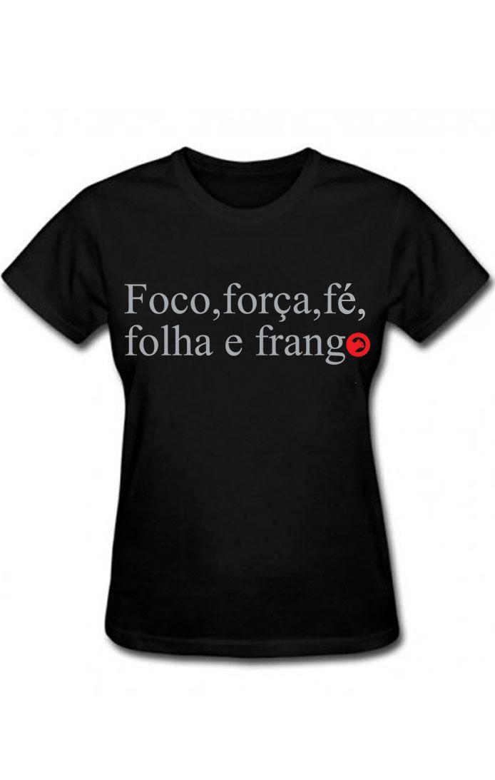 Baby look frases-Foco,Força e Fé - GTR 806