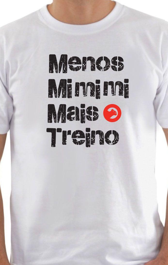 Camiseta frases Menos Mimimi -GTR 805