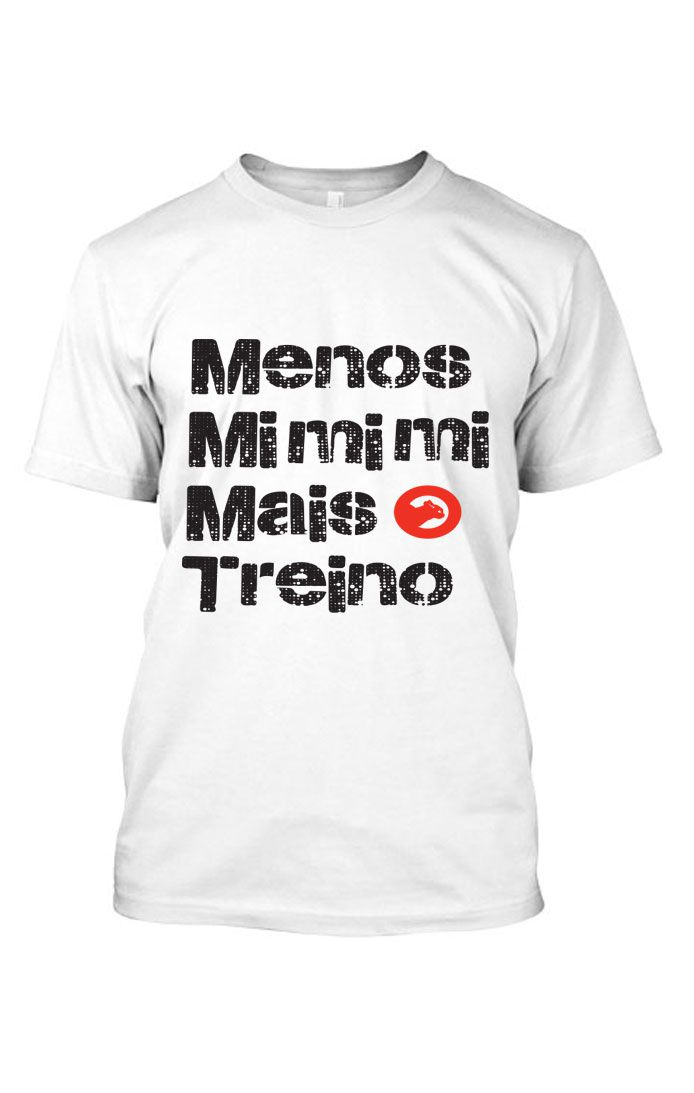Camiseta masculina estampada  de algodao frases Menos Mimimi -GTR 805