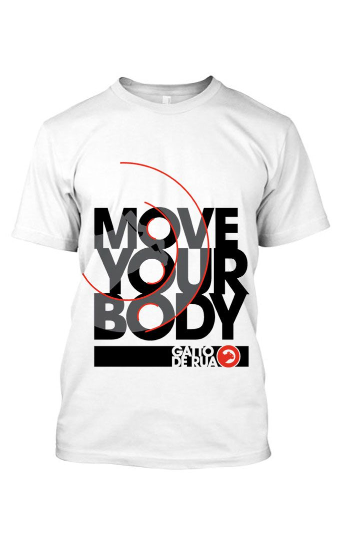 Camiseta estampada algodão  Move Your Body