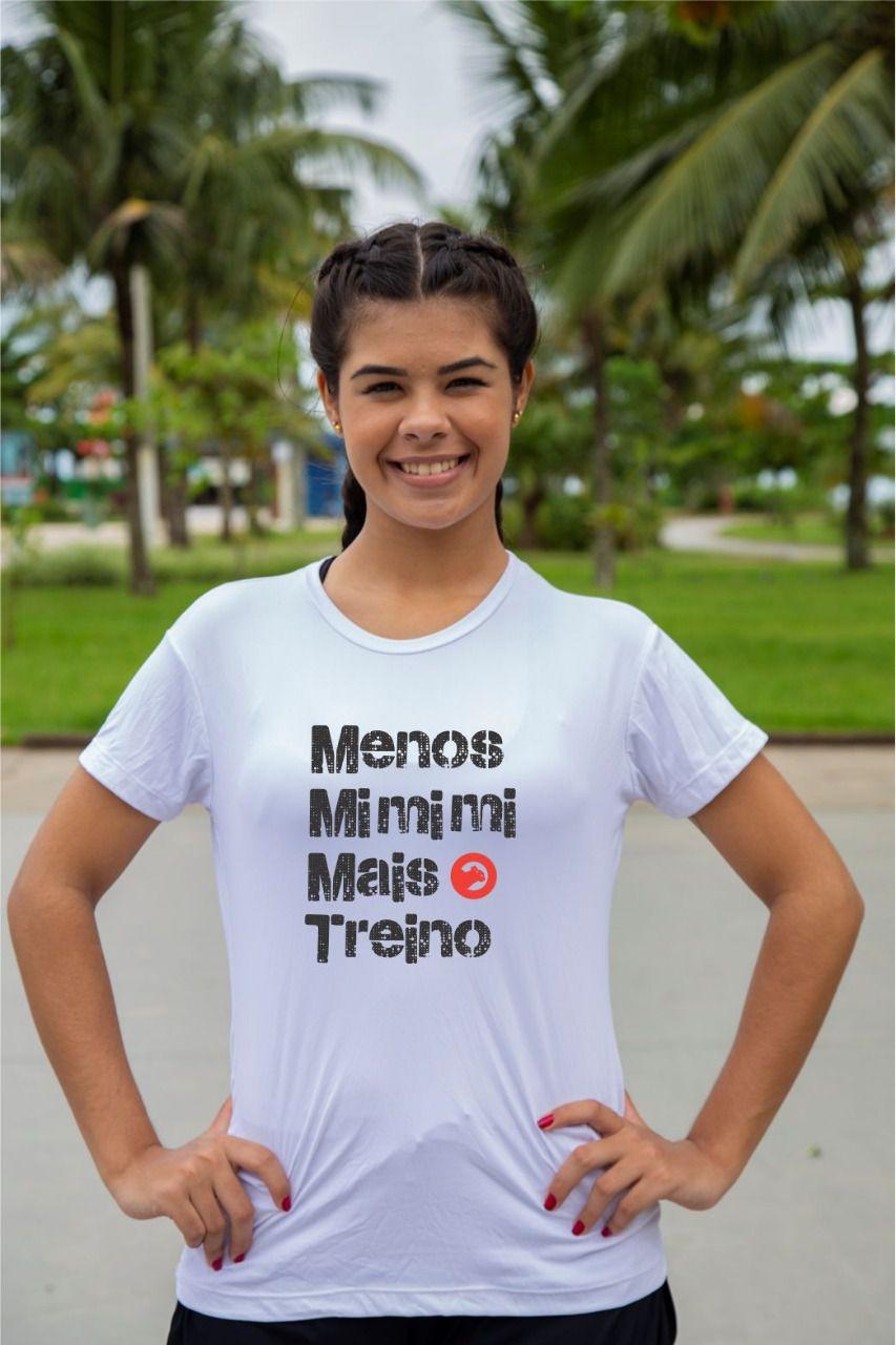 Camiseta Menos Mimimi - Feminina