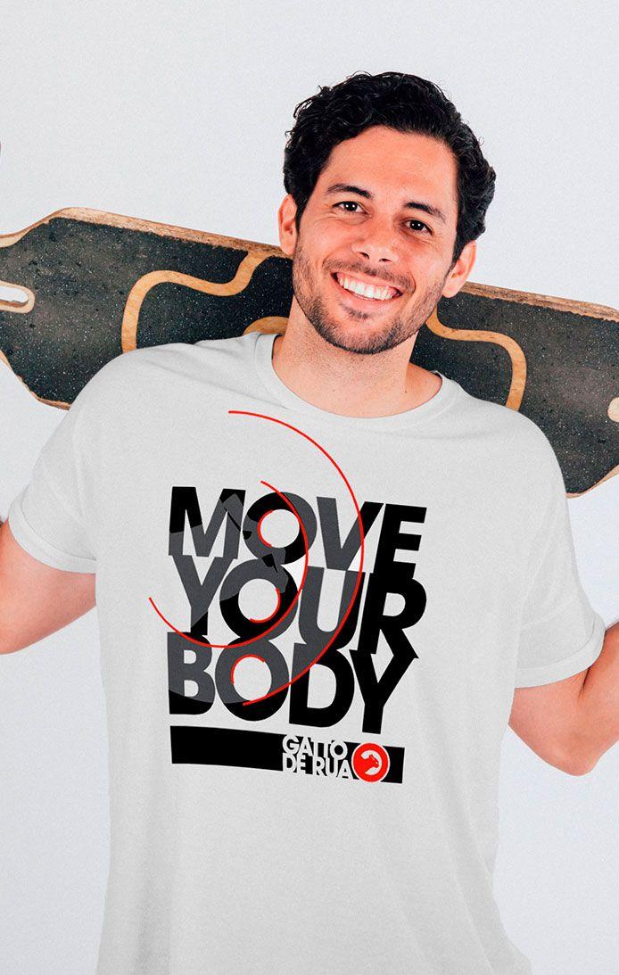 Camiseta estampada algodão  Move Your Body