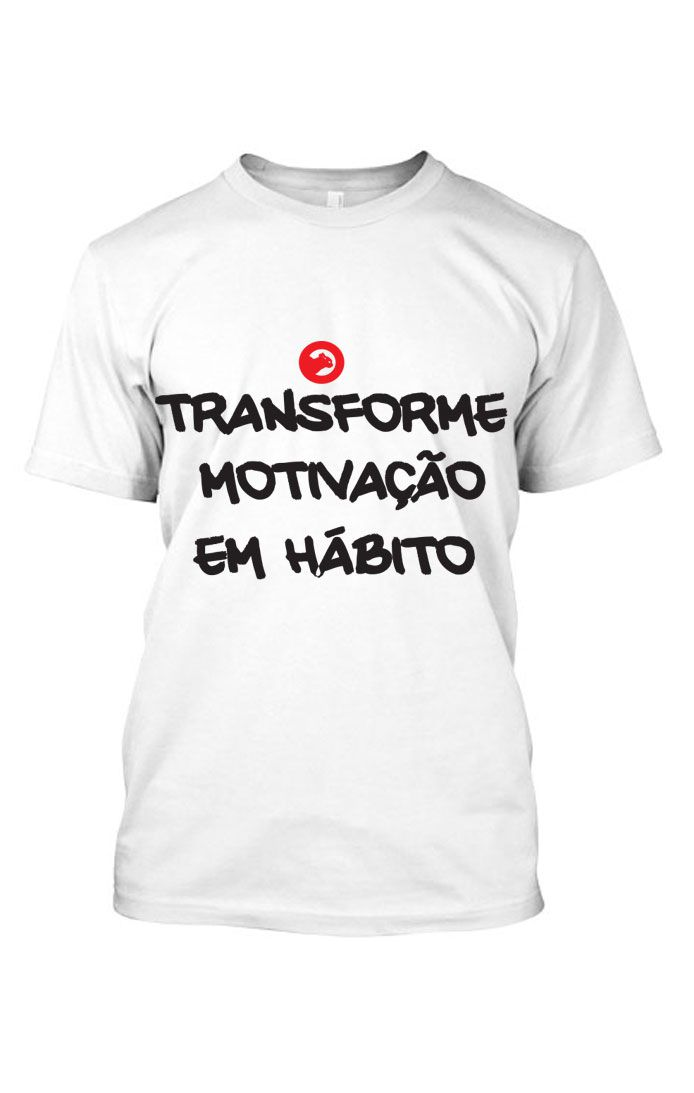 Camiseta frases Transforme - Branca