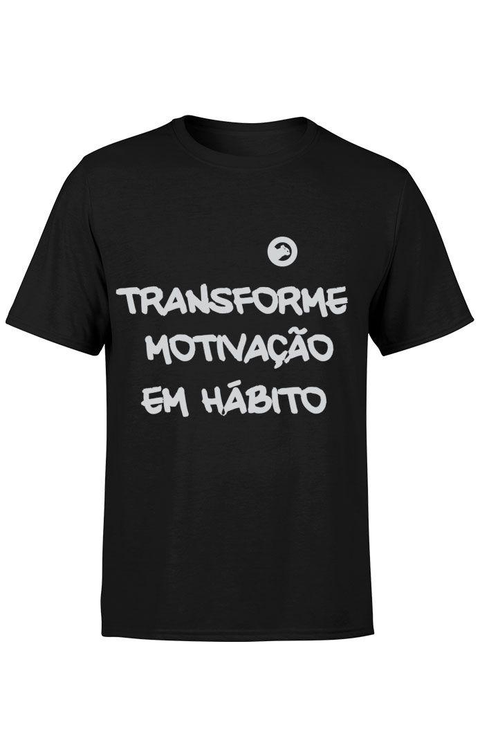 Camiseta frases Transforme - Preto