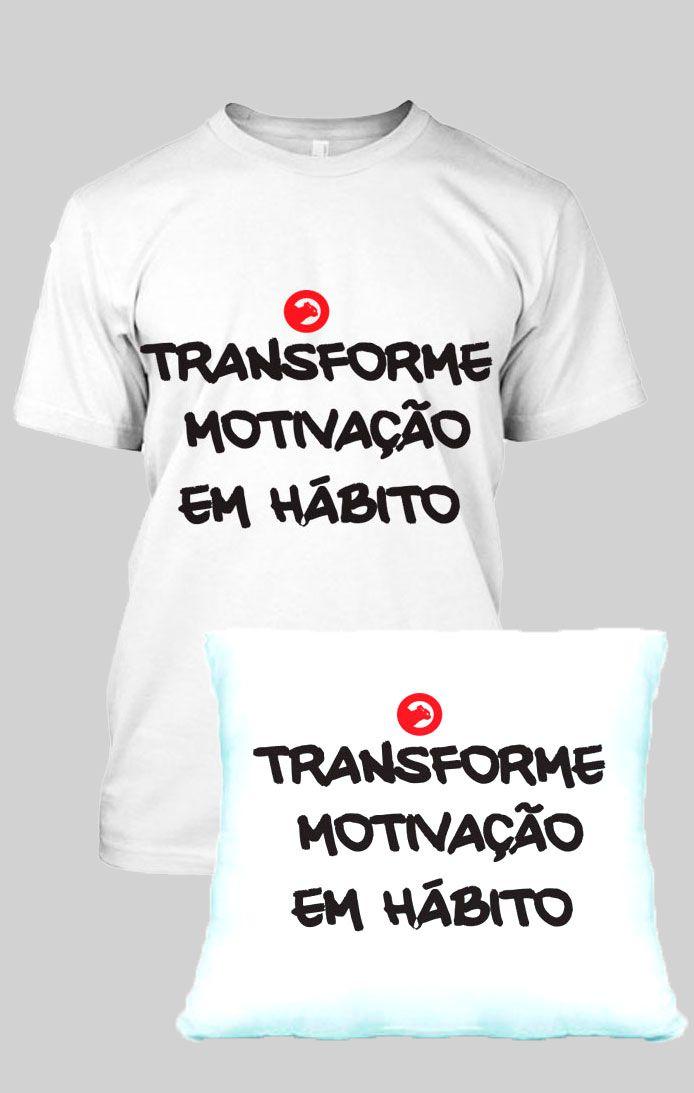 KIT CAMISETA MASCULINA FRASE TRANSFORME + ALMOFADA FRASE