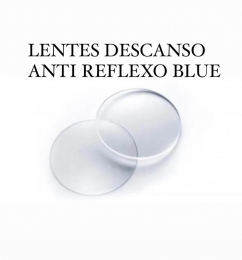 LENTES DE DESCANSO ANTI REFLEXO BLUE