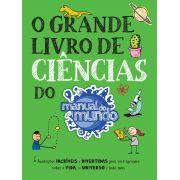 GRANDE LIVRO DE CIENCIAS DO MANUAL DO MUNDO, O - SEXTANTE