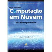 Livro - Cloud Computing - Computação em Nuvem - Uma Abordagem Prática.