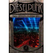 Livro - Dieselpunk: Arquivos Confidenciais de uma Bela Época