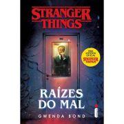 Stranger Things - Vol 1 - Raizes Do Mal