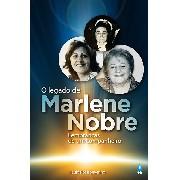 O Legado de Marlene Nobre - Lançamento