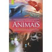 A QUESTÃO ESPIRITUAL DOS ANIMAIS - 12a. Edição
