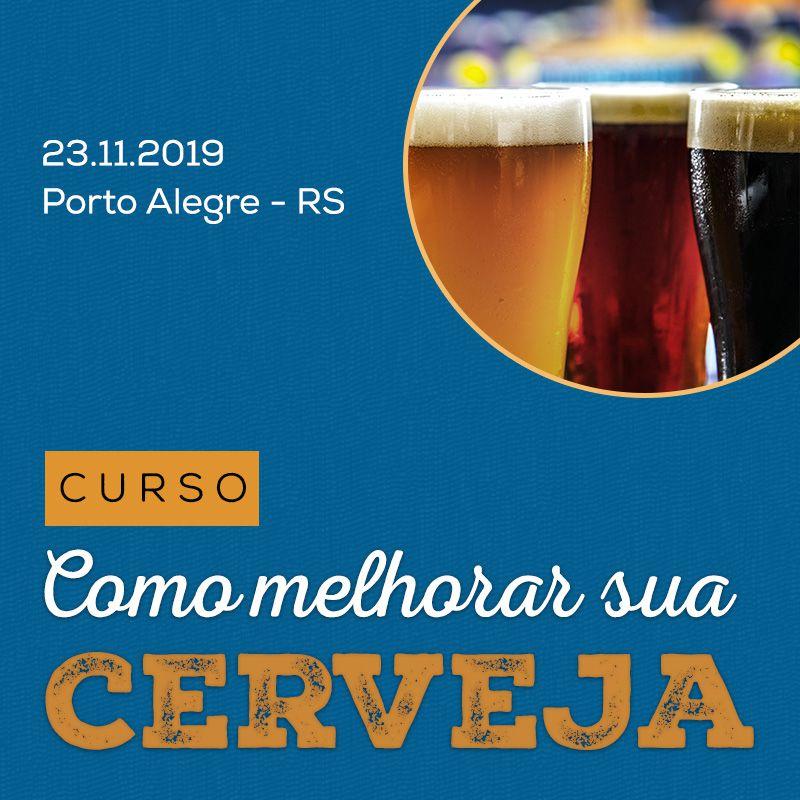 Como Melhorar Sua Cerveja | Curso Cervejeiro - 23/11/2019