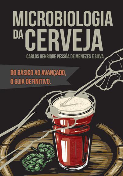 Livro Microbiologia da Cerveja - do Básico ao Avançado, O Guia Definitivo