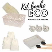 Kit Banho ECO - Novos Hábitos em sua rotina!